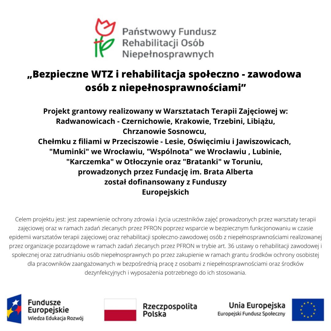 """Bezpieczne WTZ i rehabilitacja społeczno - zawodowa osób z niepełnosprawnościami"""""""
